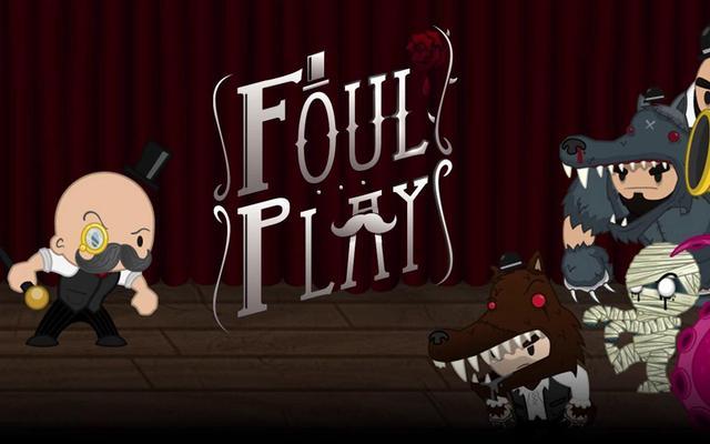 Le héros du jeu Foul Play et des monstres